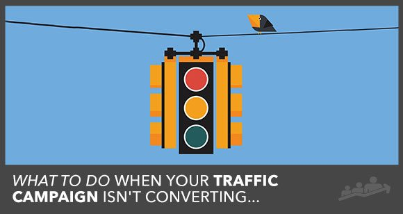 [PDF Download] Troubleshooting Your Traffic Campaigns: What To Do When It's Just Not Converting