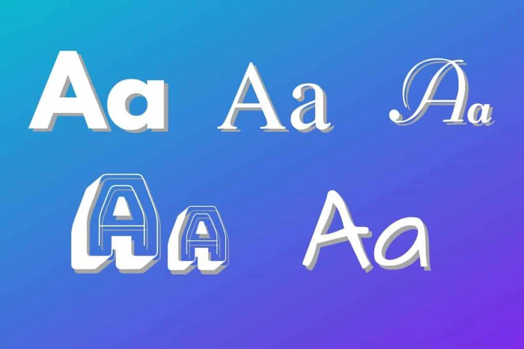 Different types of fonts and styles
