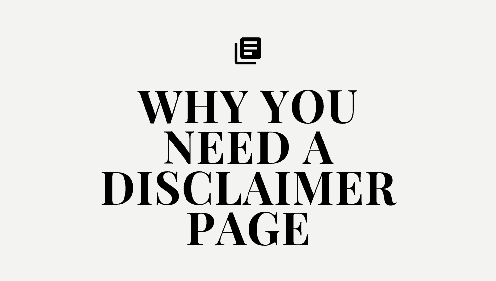 why you need a disclaimer page