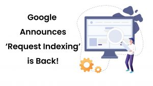 request indexing is back