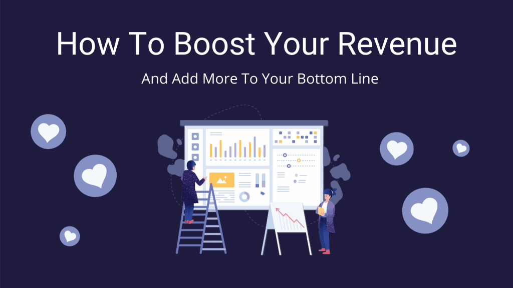 How To Boost Your Revenue