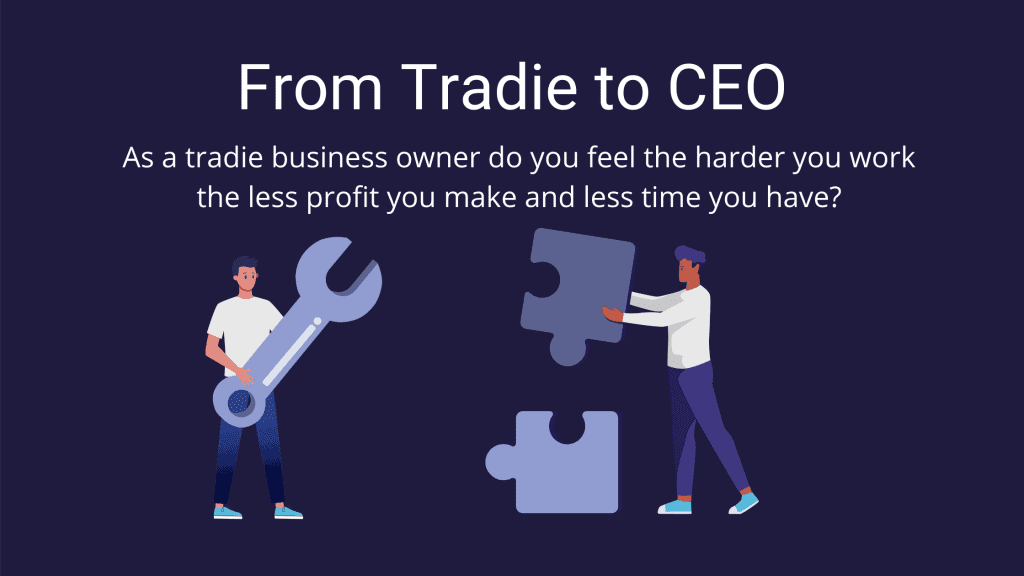 tradie to CEO